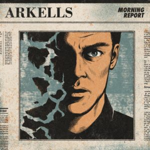 Arkells – Morning Report