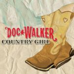 Doc Walker Country Girl