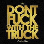 Monster Truck - Don't Fuck with the Truck